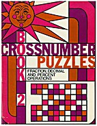 Crossnumber Puzzles, Book 2: Fraction,…