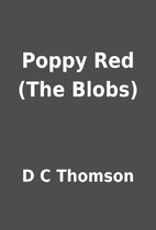 Poppy Red (The Blobs) by D C Thomson