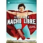Nacho Libre [2006 film] by Jared Hess