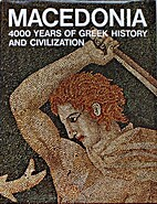 Macedonia: 4000 Years of Greek History and…