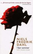 I fjor sommer : roman by Niels Fredrik Dahl