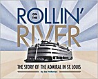 Rollin' On The River The Story of the…