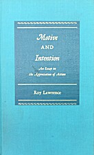 Motive and intention; an essay in the…