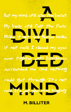 A Divided Mind by M. Billiter
