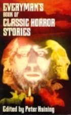 Everyman's Book of Classic Horror Stories by…
