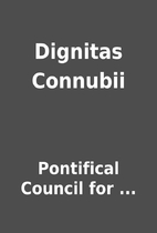 Dignitas Connubii by Pontifical Council for…