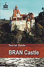 Tourist Guide to Bran Castle by Nicoleta…
