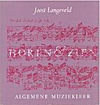 Horen & zien : algemene muziekleer by Joost…