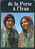 DE LA PERSE A L'IRAN by CORNET JACQUES