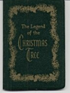 The Legend of the Christmas Tree by Gibson…
