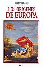 Los orígenes de Europa by Christopher…