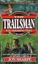 The Tamarind Trail (The Trailsman #114) by…