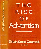 The Rise of Adventism; religion and society…