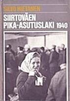 Siirtoväen pika-asutuslaki 1940 :…