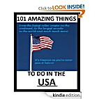 101 Amazing Things to Do in the Usa by Harry…