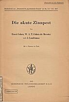 Die akute Zinnpest by Ernst Cohen