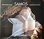 Samos: Footpaths of Faith by Costas Vergas