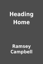 Heading Home by Ramsey Campbell