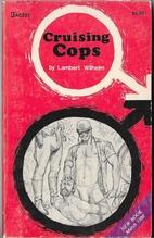 Cruising Cops by Lambert Wilhelm