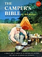The Camper's Bible by Bill Riviere