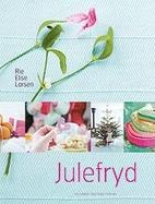 Julefryd by Rie Elise Larsen