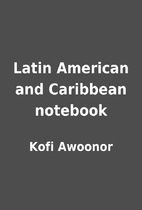Latin American and Caribbean notebook by…
