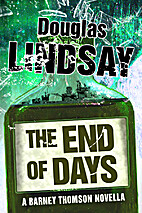 The End of Days by Douglas Lindsay