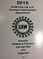 2015 UAW-FCA US LLC Contract Settlement…