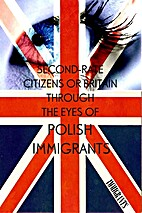 Second-Rate Citizens or Britain through the…