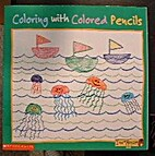 Coloring With Colored Pencils (I Am An…