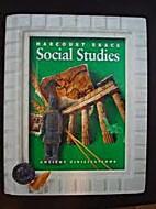 Social Studies: Ancient Civilizations by…