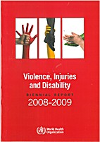Violence, injuires and disability - biennial…