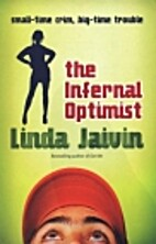 The Infernal Optimist: Small-time Crime,…