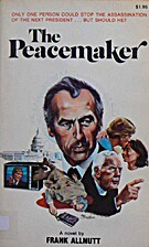 The Peacmaker by Frank Allnutt