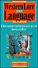 Western Lore and Language: A Dictionary for…