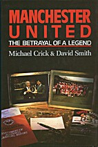 Manchester United: The Betrayal of a Legend…