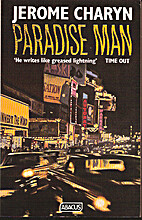 Paradise Man by Jerome Charyn
