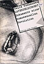 Lavendelschwert : Dokumente einer…
