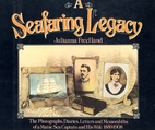 A Seafaring Legacy: The Photographs,…
