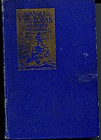Naval Customs Traditions and Usage, Third…