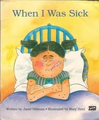 When I Was Sick: Work and Play (Literacy…