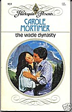 The Wade Dynasty by Carole Mortimer