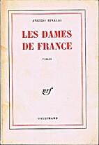 Les Dames de France by Angelo Rinaldi