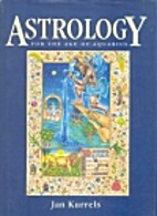 Astrology for the Age of Aquarius by Jan…