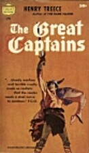 The Great Captains (The Epic Romance of King…