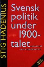 Swedish politics during the 20th century:…