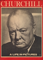 Churchill; [a life in pictures] by George…