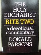 The Holy Eucharist, Rite Two : A Devotional…