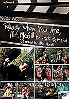 DVD - Ready when you are, Mr McGill