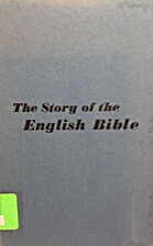 The Story Of The English Bible by Colin…